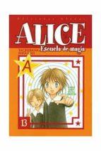Alice: Escuela De Magia Nº 13