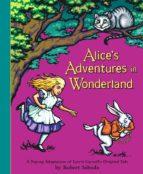 Alice S Adventures In Wonderland: A Pop-up Adaptation Of Lewis Carroll S Original Tale