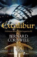 Cronicas Del Señor De La Guerra Iii: Excalibur
