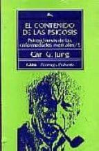 El Contenido De Las Psicosis.psicogenesis De Las Enfermeda