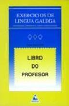 Exercicios De Lingua Galega : Libro Do Profesor