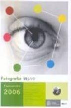 Fotografia Injuve: Exposicion 2006