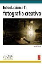 Introduccion A La Fotografia Creativa