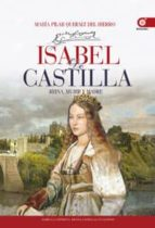 Isabel De Castilla: Reina, Mujer Y Madre
