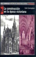 La Construccion En La Epoca Victoriana
