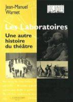 Laboratoires, Autre Histoire