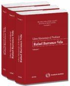 Libro Homenaje Al Profesor Rafael Barranco Vela