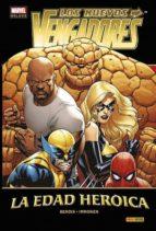 Los Nuevos Vengadores. La Edad Heroica