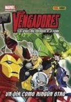 Los Vengadores. Un Dia Como Ningun Otro