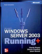 Microsoft Windows Server 2003 Running: Guia Completa