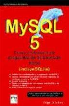 Mysql 5: Curso Profesional De Programacion De Bases De Datos