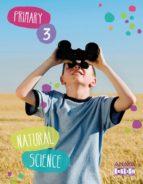 Natural Science 3. Segundo Ciclo