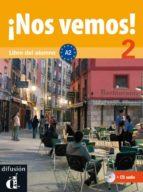 ¡nos Vemos! 2: Libro Del Alumno+cd