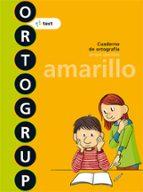 Ortografia 3 Ortogrup Amarillo. C.