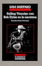 Rolling Thunder: Con Bob Dylan En La Carretera