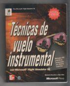 Técnicas De Vuelo Instrumental Con Microsoft Flight Simulator 98