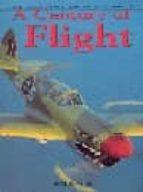 The Illustrated Directory Of Century Flight