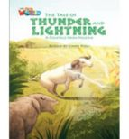 The Tale Of Thunder And Lightning