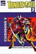 Thunderbolts Nº 2: Ciudadano V