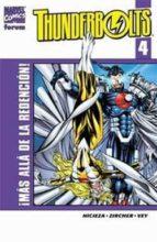 Thunderbolts Nº 4: ¡mas Alla De La Redencion!