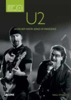 U2. Desde Boy Hasta Songs Of Innocence