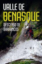 Valle De Benasque. Descenso De Barrancos