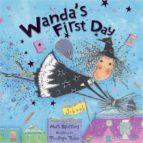Wanda S First Day