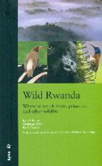 Wild Rwanda